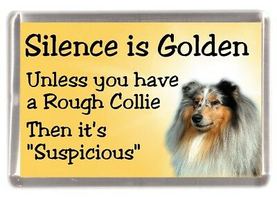 "Rough Collie (Merle) Dog Fridge Magnet ""Silence is Golden ..."" by Starprint"