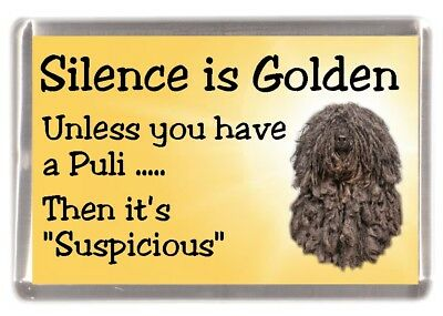 "Hungarian Puli Dog Fridge Magnet ""Silence is Golden ............"" by Starprint"
