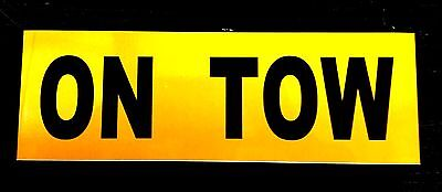 ON TOW Reflective Magnetic Warning Sign