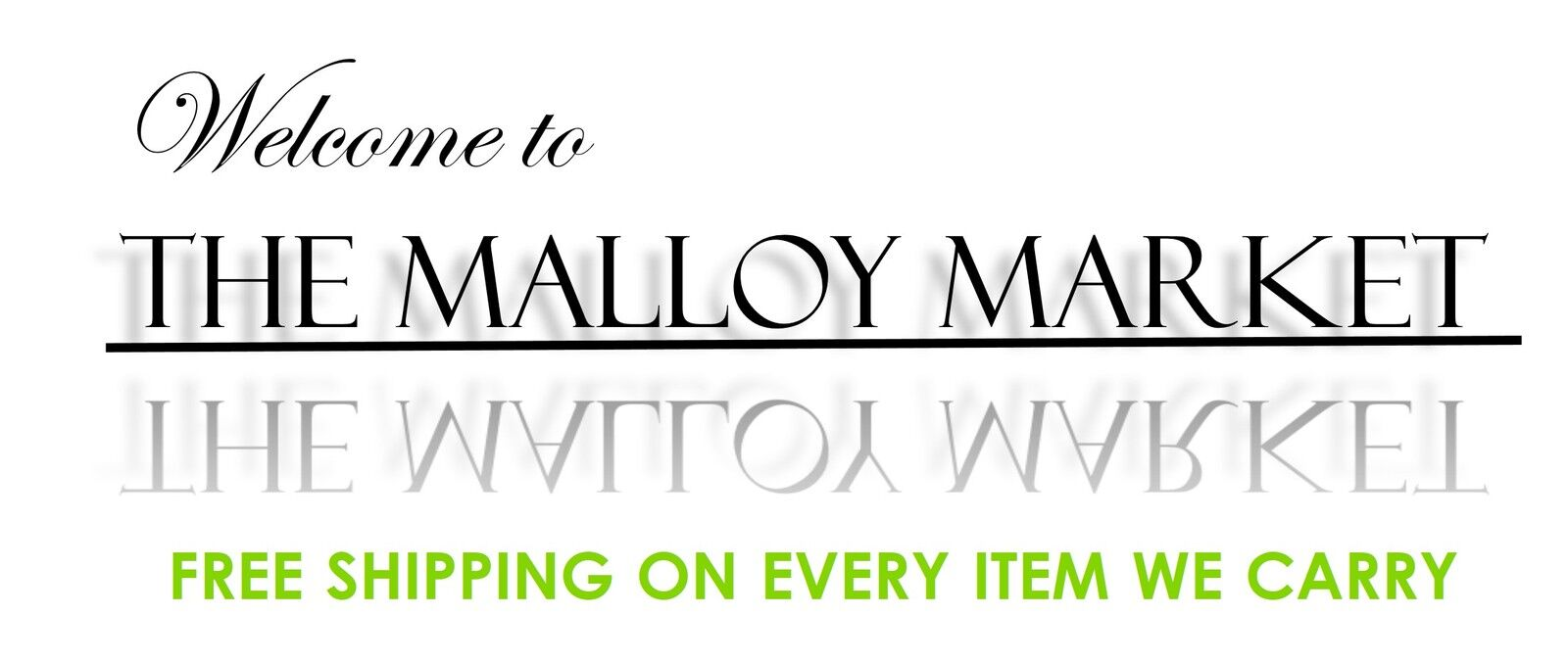 The Malloy Market