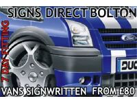 Signs direct Bolton. Can signwriting specialist, daytime/evening & Sunday appointments