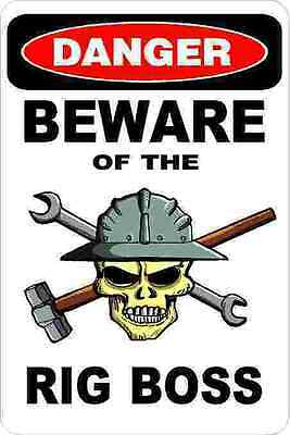 3 - Danger Beware Of The Rig Boss Oilfield Truck Hard Hat Helmet Sticker H368