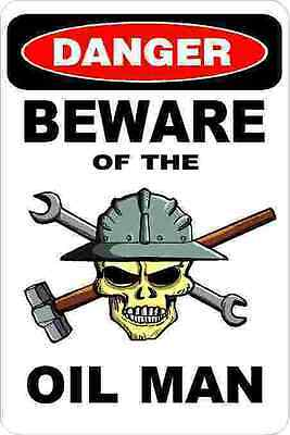 3 - Danger Beware Of The Oil Man Union Oilfield Hard Hat Helmet Sticker H355