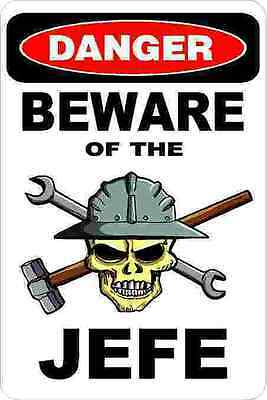 3 - Danger Beware Of The Jefe Union Oilfield Hard Hat Helmet Sticker H372