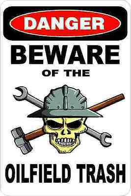 3 - Danger Beware Of The Oilfield Trash Roughneck Hard Hat Helmet Sticker H353