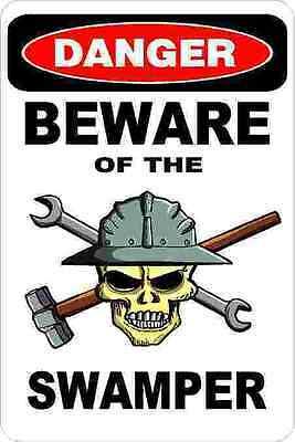 3 - Danger Beware Of The Swamper Oilfield Union Hard Hat Helmet Sticker H375