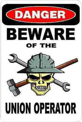 3 - Danger Beware Of The Union Operator Oilfield Hard Hat Helmet Sticker H350
