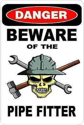 3 - Danger Beware Of The Pipe Fitter Welder Union Hard Hat Helmet Sticker H359