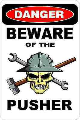 3 - Danger Beware Of The Pusher Oilfield Truck Hard Hat Helmet Sticker H366