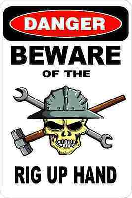 3 - Danger Beware Of The Rig Up Hand Oilfield Hard Hat Helmet Sticker H365