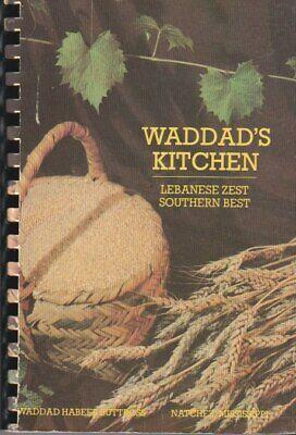 WADDAD'S KITCHEN: Lebanese Zest Southern Best Cookbook