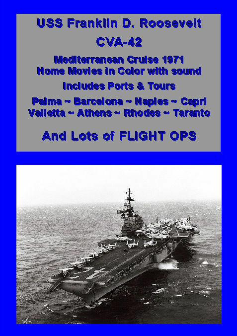 USS FRANKLIN D ROOSEVELT CVA-42 1971 MED CRUISE VIDEO