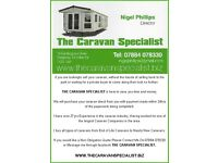 Thinking of selling your caravan, why not give the caravan specialist a try 07884 078330