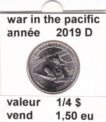 e1 )pieces de 25 cent  2019 D   war in the pacific   voir description
