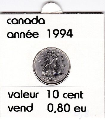 C 2 )canada 10 cent  1994  voir description