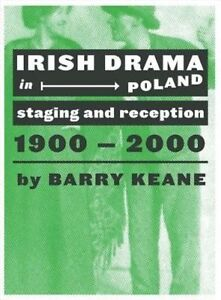 Irish Drama in Poland: Staging and Reception, 1900-2000-ExLibrary