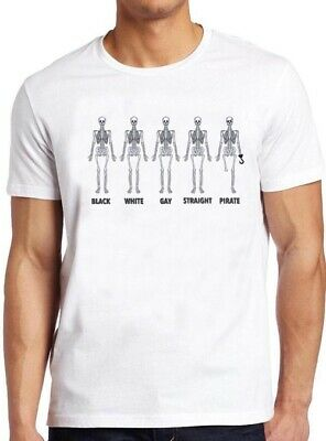 Skeleton Gay T Shirt Black White Straight Pirate Saying Equal Pride Tee 73 (White Pirate Shirt)