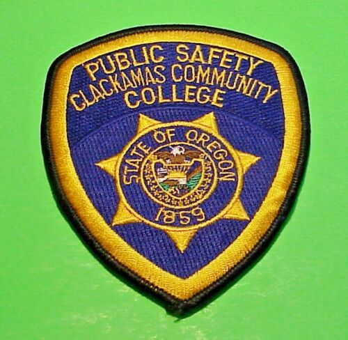 """CLACKAMAS COMMUNITY COLLEGE OREGON 1859 OR 4 1/2"""" POLICE PATCH  FREE SHOPPING!!!"""