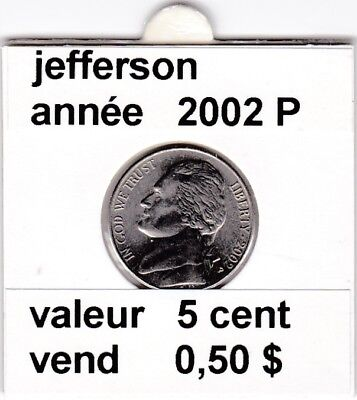 e3 )pieces de 5 cent jefferson  2002 P   voir description
