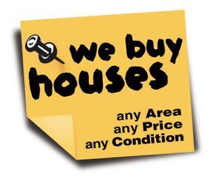 Wanted: Wanted: We Will Buy Any House, Anywhere, Any Condition!