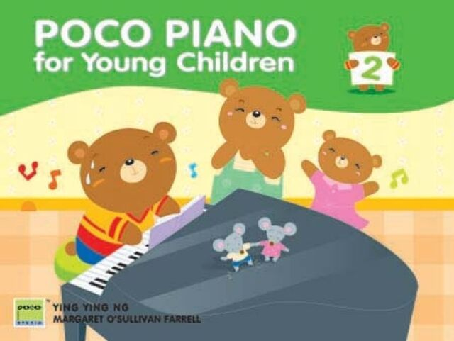 Poco Piano For Young Children: Book 2 by Ying Ying Ng & M O'Sullivan Farrell