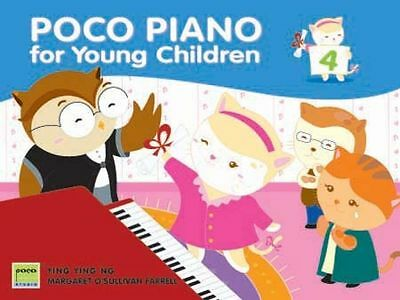 Poco Piano For Young Children: Book 4 by Ying Ying Ng & M O'Sullivan Farrell