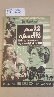 LA SAMBA DEL FISCHIETTO - Musica di Bixio, versi di Bonagura - 1952
