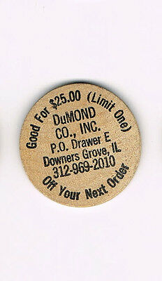 Vintage Wooden Nickel DuMond Co Inc Downers Grove, IL Good for $25 FREE SHIPPING