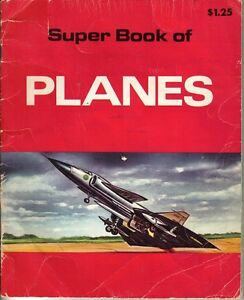 1978-Childrens-Book-Super-Book-of-Planes-by-Michael-Shulan
