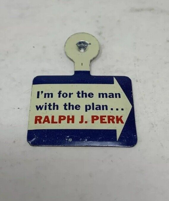 RALPH PERK 52ND MAYOR CLEVELAND OHIO POLITICAL REPUBLICAN CAMPAIGN PIN