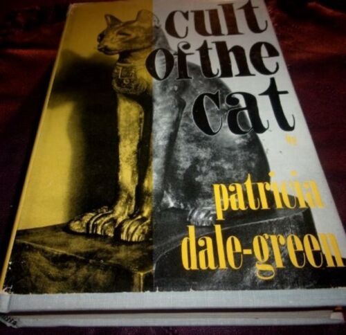 CULT OF THE CAT 1963 HC/DJ 1ST Patricia Dale Green HISTORY CATS MYTHS LEGENDS