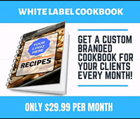 Custom branded monthly cookbook $29.99
