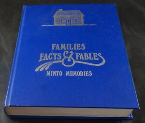 BOOK - FAMILIES FACTS & FABLES MINTO MEMORIES