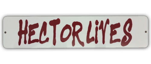 """HECTOR LIVES sign Longmire Sheriff Longmire 4"""" x 18"""" Aluminum MADE IN THE USA"""