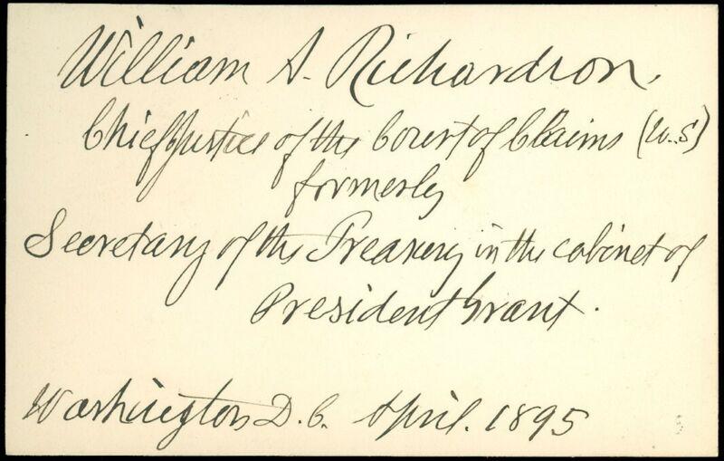 1895 AUTOGRAPH, WILLIAM ADAMS RICHARDSON, From Mass., US SECRETARY OF TREASURY!