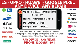 OPPO HUAWEI LG REPAIRS ALL MAKES AND MODELS Surfers Paradise Gold Coast City Preview