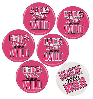 Bachelorette Party Bride Gone Wild Button Assortment - 6 Buttons