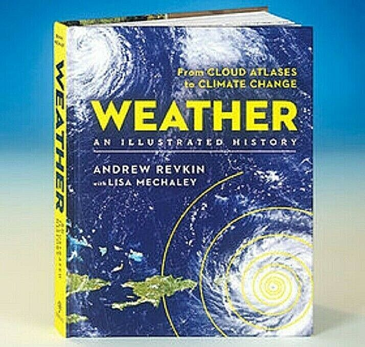 Weather: An Illustrated History: From Cloud Atlases to Climate Change by Andrew Books