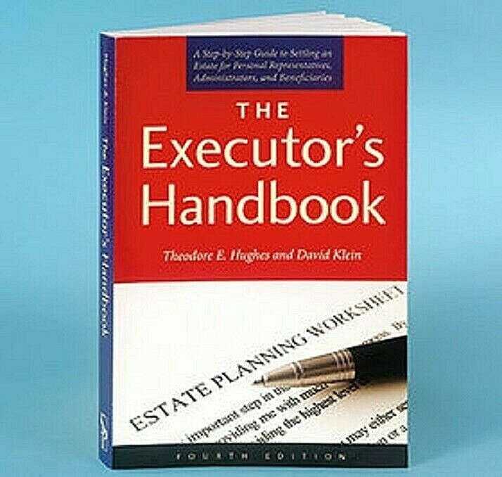 The Executor's Handbook: A Step-by-Step Guide to Settling an Estate for Personal Books