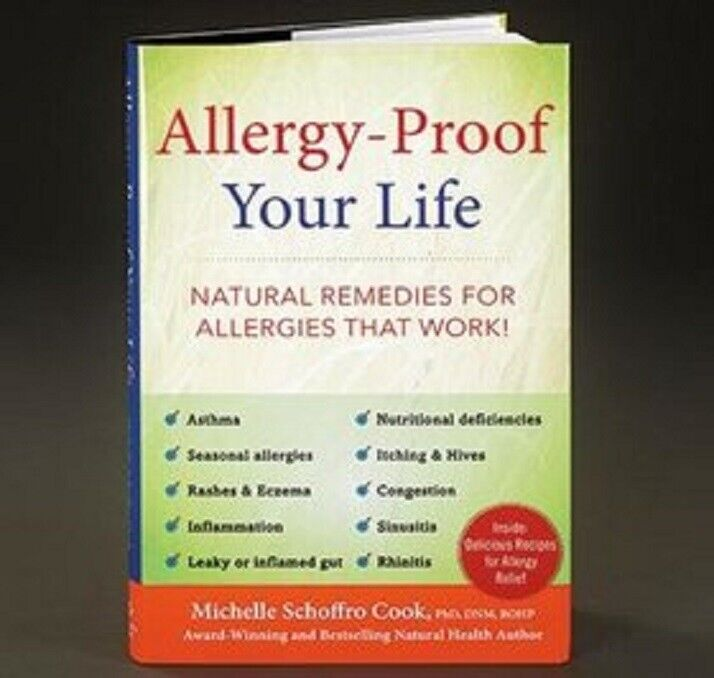 Allergy-Proof Your Life: Natural Remedies for Allergies That Work! by Schoffr… Books