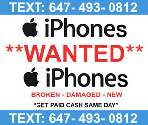 **We Buy** New/Broken   iPhones - Cracked Screen - Any condition