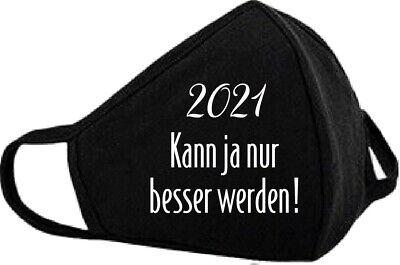 Mundschutz mit Motiv, 2021 kann nur besser werde, Geschenk, Frech, Maske, Lustig