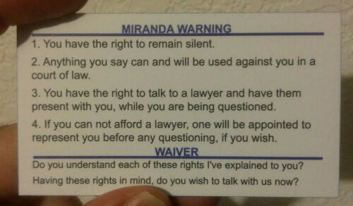 Miranda Warning/Rights Card for Law Enforcement (Police/Sheriff/Trooper)