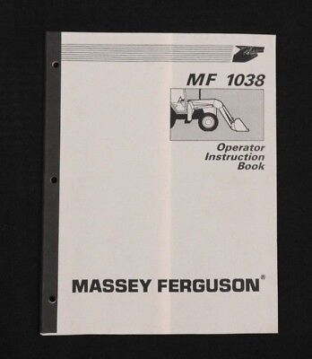 Massey-ferguson Mf 340 350 360 374 375 Tractor Mf 1038 Loader Operators Manual