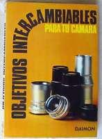 Objetivos Intercambiables Para Tu Cámara - W. R. Hawken - Ed. Daimon 1979 - Ver - inter - ebay.es