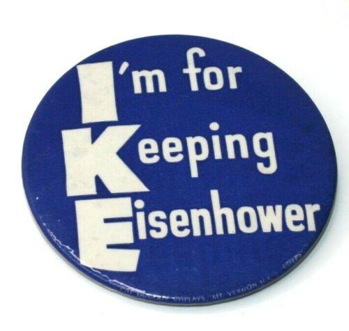 IKE Political Pinback Campaign Button I