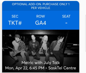 2 tickets to Metric with July Talk and Parking Pass