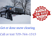Driveway snow clearing call or text 709-764-1515