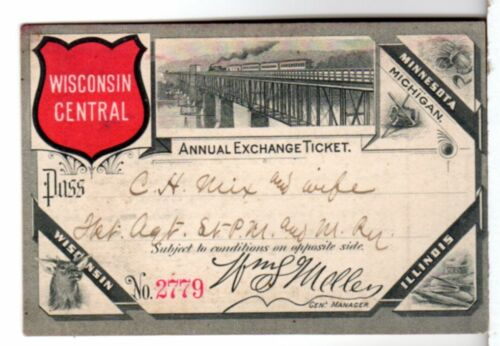 Wisconsin Central Company 1889 Annual Exchange Ticket - Railroad / Railway Pass