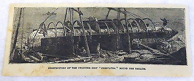 1878 magazine engraving~ Construction of Cylinder Ship for CLEOPATRA'S NEEDLE